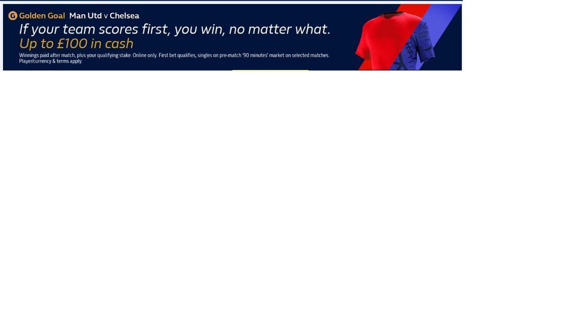 Some offers for Man United v Chelsea | The Bandit's Slot Channel Website